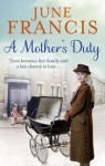 A Mother's Duty - June Francis