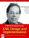 Xml Design And Implementation (Professional) - Paul Spencer