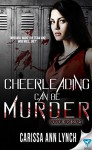 Cheerleading Can Be Murder (Horror High Series Book 1) - Carissa Ann Lynch