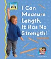I Can Measure Length, It Has No Strength! - Tracy Kompelien
