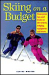 Skiing on a Budget - Claire Walter