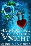 An Immortal Valentine's Night - Monica La Porta