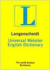 Langenscheidt's Universal Webster English Dictionary - Langenscheidt