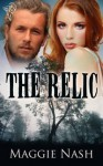 The Relic - Maggie Nash