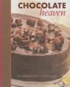 Chocolate Heaven: 75 Irresistible Creations - Christine France