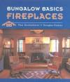 Bungalow Basics Fireplace - Paul Duchscherer