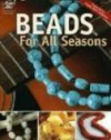 Beads for All Seasons - Vicki Blizzard