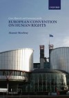 Cases, Materials, and Commentary on the European Convention on Human Rights - Alastair Mowbray