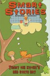 Timmy the kitten's bed stays dry (Smart Stories Book 3) - Alan Johnstone, Ierma Burger