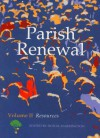 Parish Renewal: Volume II: Resources - Donald Szantho Harrington