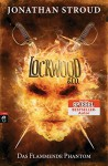 Lockwood & Co. - Das Flammende Phantom (Die Lockwood & Co.-Reihe 4) - Katharina Orgaß, Gerald Jung, Jonathan Stroud