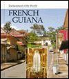 French Guiana - Marion Morrison