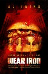 Wear Iron (Judge Dredd: Year One Book 3) - Al Ewing