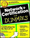 Network+ Certification for Dummies [With *] - Ron Gilster
