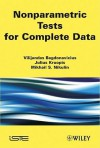 Non-Parametric Tests for Complete Data - Vilijandas Bagdonavicius, Julius Kruopis, M.S. Nikulin