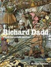 Richard Dadd - Nicholas Tromans