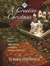 Thimbleberries a Creative Christmas: Runners, Throws, Table Toppers, Bed Quilts & Decorative Accessories - Lynette Jensen