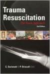 Trauma Resuscitation: The Team Approach - Raymond Bonnett, Gwinnutt Gwinnutt, Peter Driscoll, P.A. Driscoll