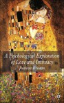 A Psychosocial Exploration of Love and Intimacy - Joanne Brown