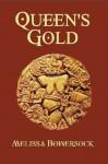 Queen's Gold - Melissa Bowersock