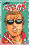 Crows Vol. 9 - Hiroshi Takahashi