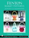 Fenton Basket Patterns: Acanthus to Hummingbird - Debbie Coe, Randy Coe
