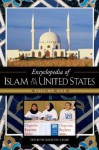Encyclopedia of Islam in the United States [2 Volumes] - Jeffrey A. Botman