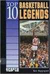 Top 10 Basketball Legends - Ken Rappoport