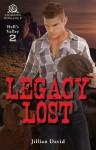 Legacy Lost - Jillian David