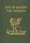 Rite of Baptism for Children - Catholic Book Publishing Corp.