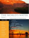The World's Water Volume 7: The Biennial Report on Freshwater Resources - Peter H. Gleick