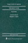 The Right to Die (Oceana's Legal Almanacs: Law for the Layperson) - Margaret C. Jasper