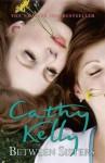 Between Sisters - Cathy Kelly