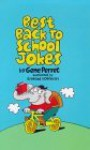 Best Back-To-School Jokes - Gene Perret, Sanford Hoffman