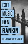 Exit Music by Ian Rankin (7-Aug-2008) Paperback - Ian Rankin
