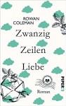 Zwanzig Zeilen Liebe: Roman - Rowan Coleman, Marieke Heimburger