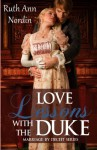 Love Lessons With The Duke (Marriage by Deceit) (Volume 2) - Ruth Ann Nordin
