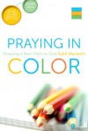 Praying In Color: Drawing a New Path to God--Portable Edition - Sybil MacBeth
