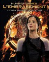 Hunger Games : l'embrasement : le guide officiel illustré du film - Suzanne Collins