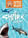 Games for Your Brain: Shark Cards - Tina L. Seelig