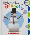 Rookie Preschool: Rookie Learn About Nauture: Sing a Song of Seasons - Children's Press