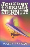 Journey to Mount Eternity - Cindy Savage