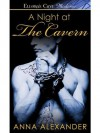 A Night at The Cavern: 4 (Heroes of Saturn) - Anna Alexander