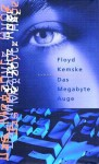 Das Megabyte- Auge - Floyd Kemske, Annette Hahn