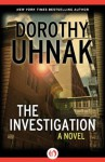 The Investigation: A Novel - Dorothy Uhnak