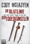 Die Blutlinie/Der Todeskünstler: Zwei Smoky Barrett Romane in einem Band (Allgemeine Reihe. Bastei Lübbe Taschenbücher) - Cody Mcfadyen