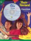 Music And Movement In The Classroom Pre Kindergarten To Kindergarten - Creative Teaching Press, Greg & Steve