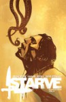 Starve Volume 2 - Brian Wood