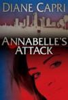 Annabelle's Attack - Diane Capri