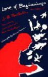 Love of Beginnings - J.B. Pontalis, James Greene
